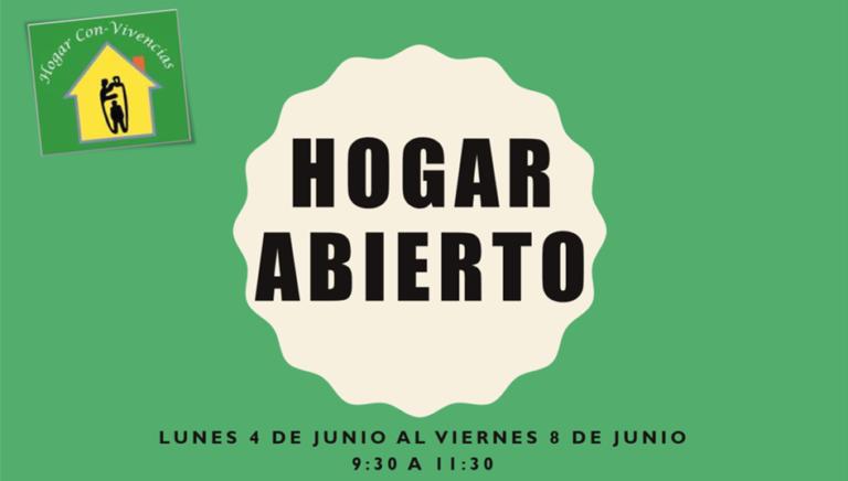HOGAR ABIERTO: INICIO LUNES 4 DE JUNIO